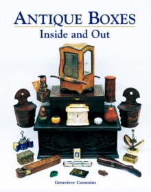 Antique Boxes - Inside and Out : For Eating, Drinking and Being Merry: Work, Play and the Boudoir, Hardback
