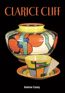 Clarice Cliff : A Price Guide, Hardback