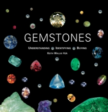 Gemstones : Understanding, Identifying, Buying, Hardback Book
