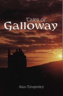 Tales of Galloway, Paperback