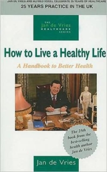 How to Live a Healthy Life, Paperback