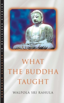 What the Buddha Taught, Paperback