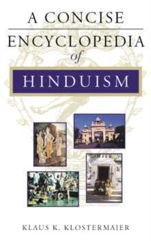 A Concise Encyclopedia of Hinduism, Paperback