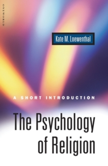 The Psychology of Religion : A Short Introduction, Paperback