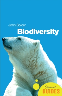 Biodiversity : A Beginner's Guide, Paperback Book