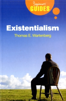 Existentialism : A Beginner's Guide, Paperback