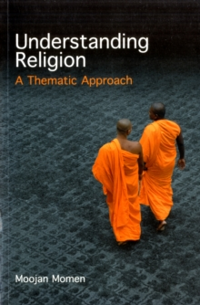 Understanding Religion : A Thematic Approach, Paperback Book