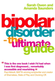 Bipolar Disorder : The Ultimate Guide, Paperback