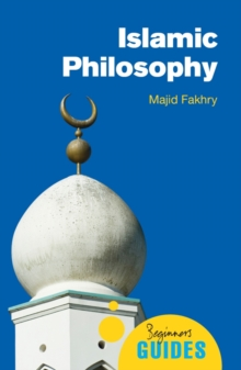 Islamic Philosophy : A Beginner's Guide, Paperback Book