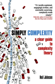 Simply Complexity : A Clear Guide to Complexity Theory, Paperback Book