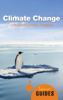 Climate Change : A Beginner's Guide, Paperback