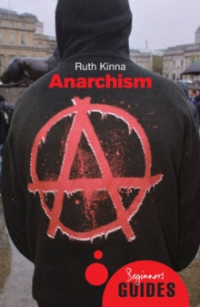 Anarchism : A Beginner's Guide, Paperback Book