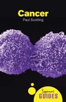 Cancer : A Beginner's Guide, Paperback