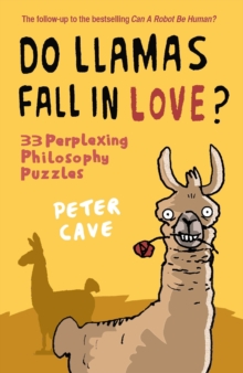 Do Llamas Fall in Love? : 33 Perplexing Philosophy Puzzles, Paperback