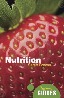 Nutrition : A Beginner's Guide, Paperback