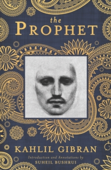 The Prophet : A New Annotated Edition, Paperback
