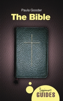The Bible : A Beginner's Guide, Paperback