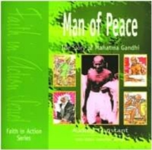 Man of Peace : The Story of Mahatma Gandhi, Paperback Book
