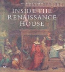 Inside the Renaissance House, Hardback Book