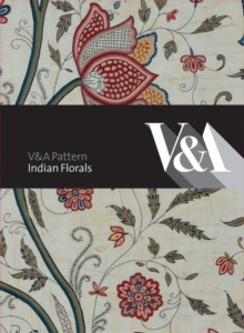 V&A Pattern: Indian Florals, Hardback