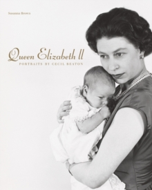Queen Elizabeth II : Portraits by Cecil Beaton, Hardback Book