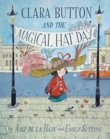 Clara Button and the Magical Hat Day, Paperback