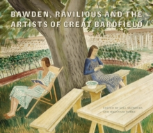 Bawden, Ravilious and the Artists of Great Bardfield, Hardback