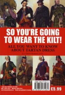 So You're Going to Wear the Kilt! : All You Want to Know About Tartan Dress, Paperback