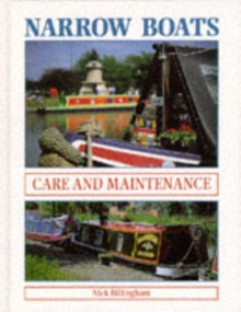 Narrow Boats : Care and Maintenance, Hardback