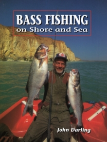 Bass Fishing : On Shore and Sea, Hardback Book