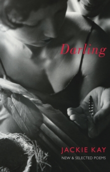 Darling : New and Selected Poems, Paperback