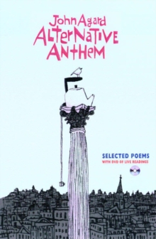 Alternative Anthem : Selected Poems, Paperback