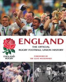 England Rugby : The Official Rugby Football Union History, Hardback