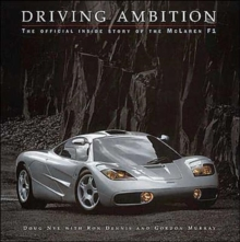 Driving Ambition : The Official Inside Story of the McLaren F1, Hardback Book