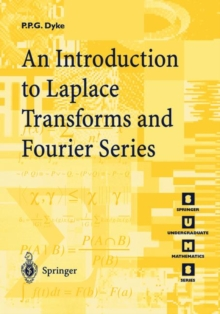 Introduction to Laplace Transforms and Fourier Series, Paperback Book