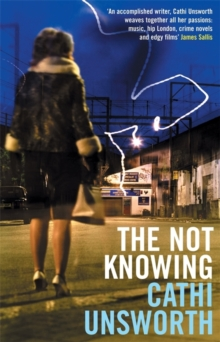 The Not Knowing, Paperback