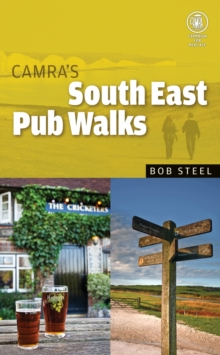 CAMRA's South East Pub Walks, Paperback Book