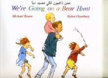 We're Going on a Bear Hunt in Arabic and English, Paperback