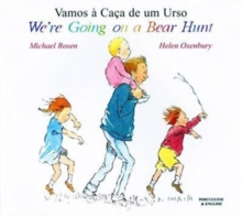 We're Going on a Bear Hunt in Portuguese and English, Paperback
