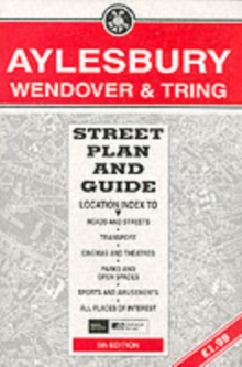 Aylesbury, Wendover and Tring Street Plan and Guide, Sheet map, folded Book