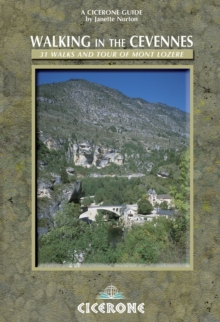 Walking in the Cevennes : 31 Walks and the Tour of Mont Lozere, Paperback Book