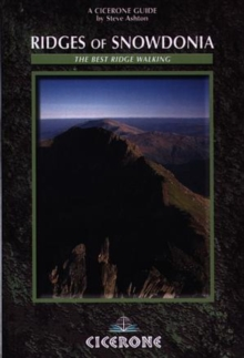 Ridges of Snowdonia : The Best Ridge Walking, Paperback Book