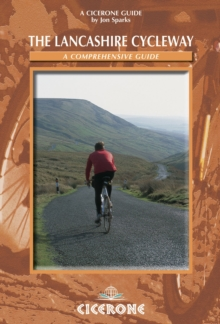 The Lancashire Cycleway : A Comprehensive Guide, Paperback