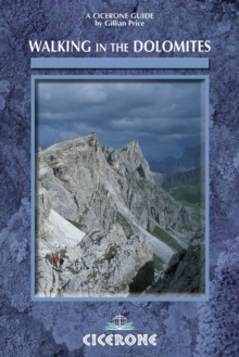 Walking in the Dolomites : 28 Multi-Day Routes, Paperback