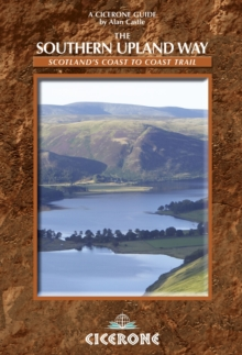 The Southern Upland Way : Scotland's Coast to Coast Trail, Paperback Book