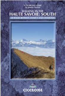 Walking in the Haute Savoie: South : Book 2: Annecy-Chamonix (Faucigny/Haut Giffre, Aravais/Borne), Paperback