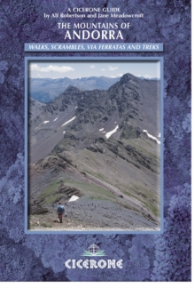 The Mountains of Andorra : Walks, Scrambles, Via Ferratas and Treks, Paperback Book