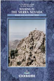 Walking in the Sierra Nevada : Walks and Multi-day Treks, Paperback