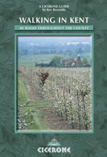 Walking in Kent : 40 Walks Throughout the County, Paperback Book