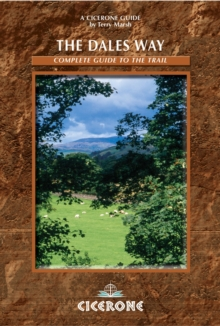 The Dales Way : A Complete Guide to the Trail, Paperback